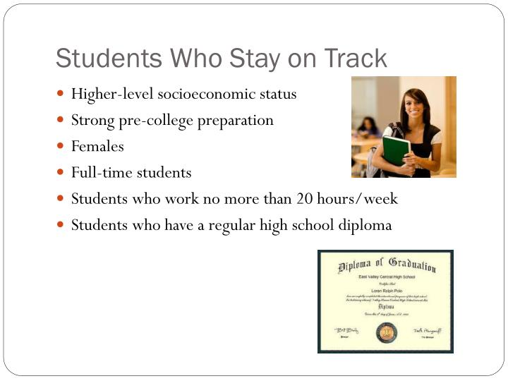 Students Who Stay on Track