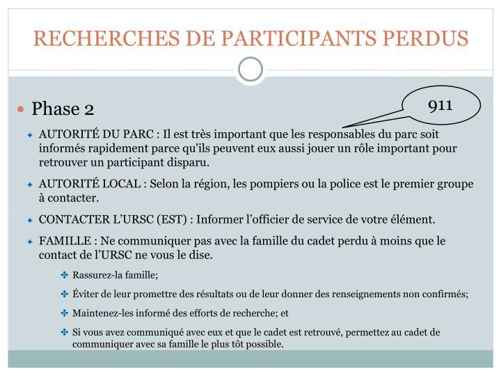 RECHERCHES DE PARTICIPANTS PERDUS