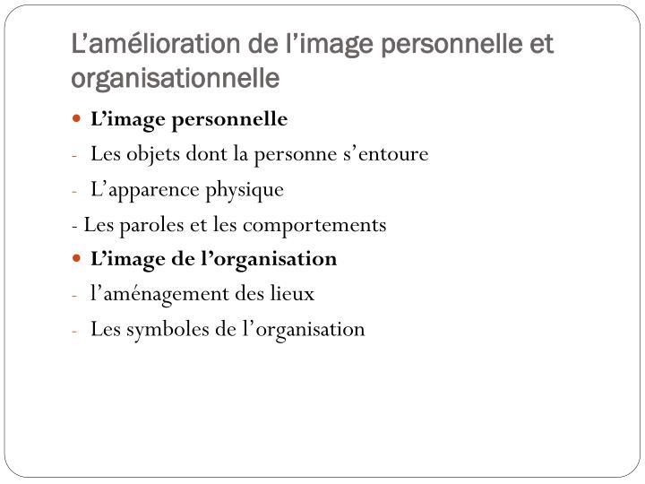 L'amélioration de l'image personnelle et organisationnelle