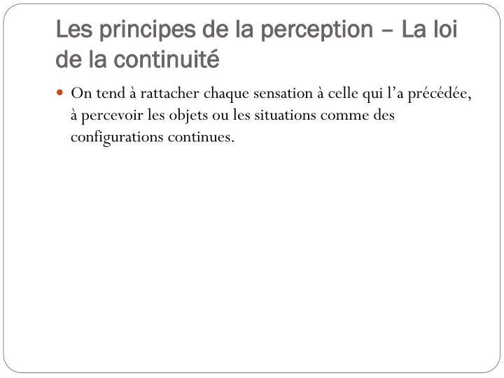 Les principes de la perception – La loi  de la continuité