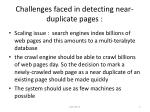 challenges faced in detecting near duplicate pages