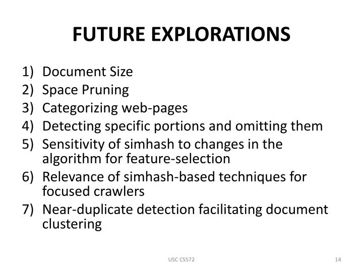 FUTURE EXPLORATIONS