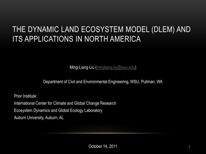 The dynamic land ecosystem model dlem and its applications in north america