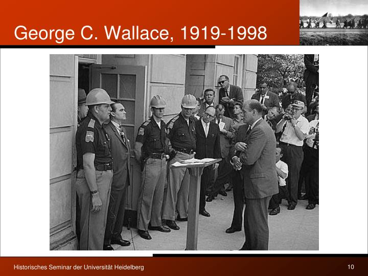 George C. Wallace, 1919-1998