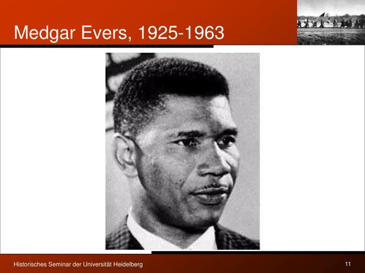 Medgar Evers, 1925-1963