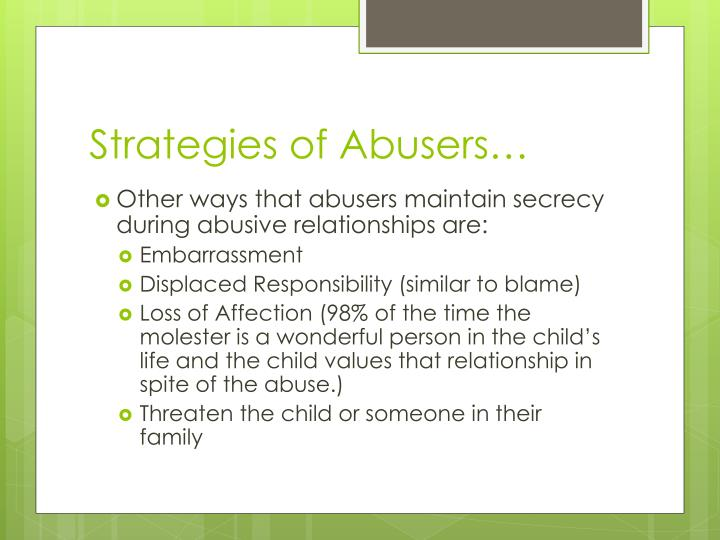 Strategies of Abusers…