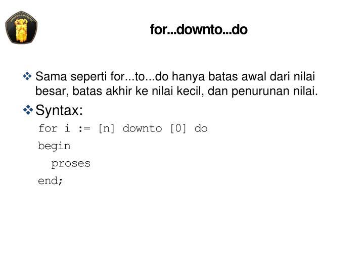 for...downto...do