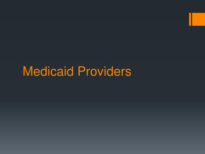 Medicaid Providers