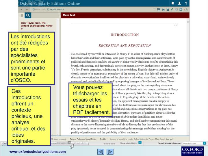 Les introductions ont été rédigées par des spécialistes proéminents et sont une partie importante d'OSEO.