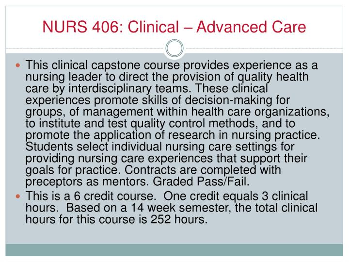 NURS 406: Clinical – Advanced Care