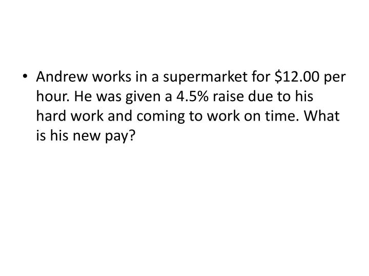 Andrew works in a supermarket for $
