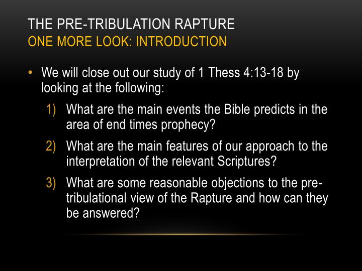 The Pre-Tribulation Rapture