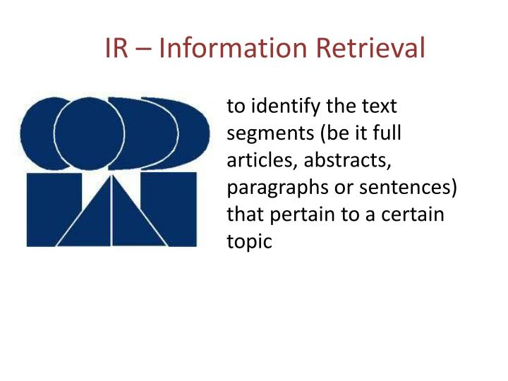 IR – Information Retrieval
