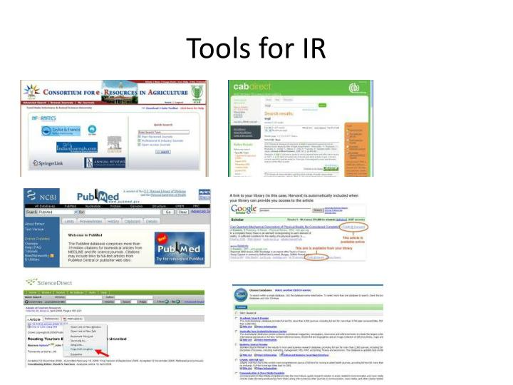 Tools for IR