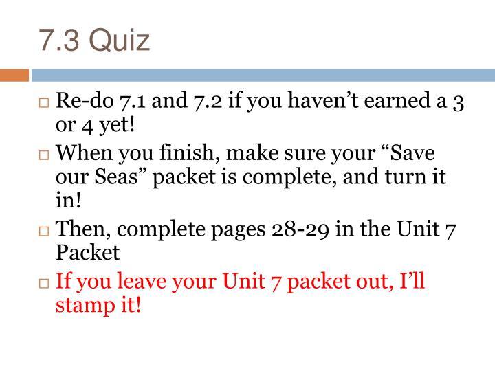 7.3 Quiz