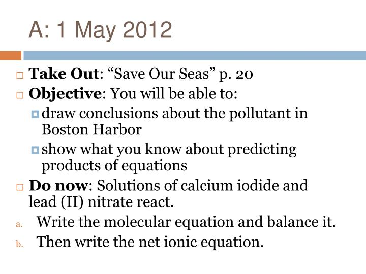 A: 1 May 2012