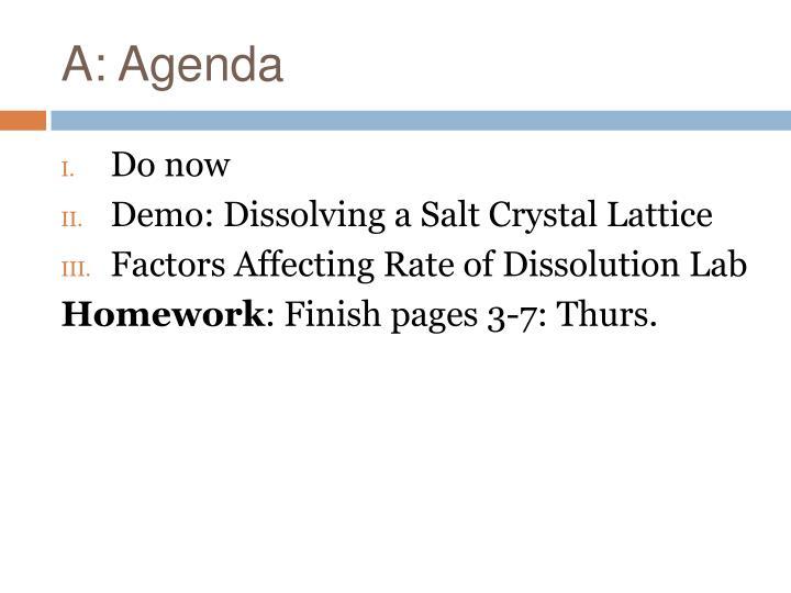 A: Agenda