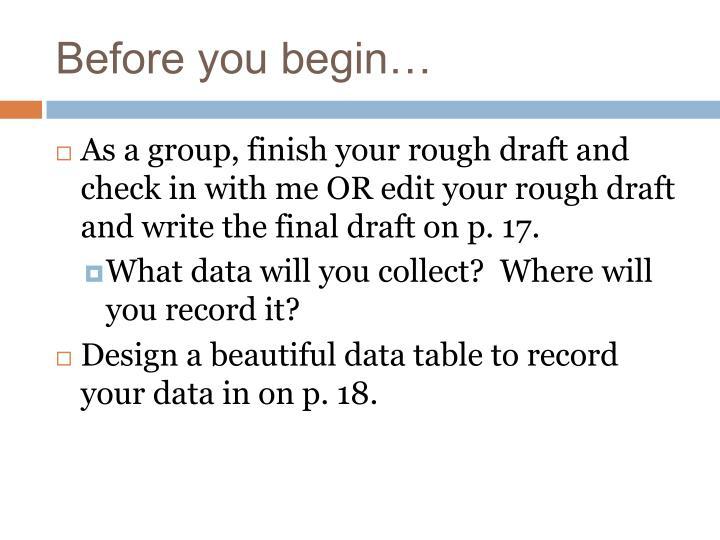 Before you begin…