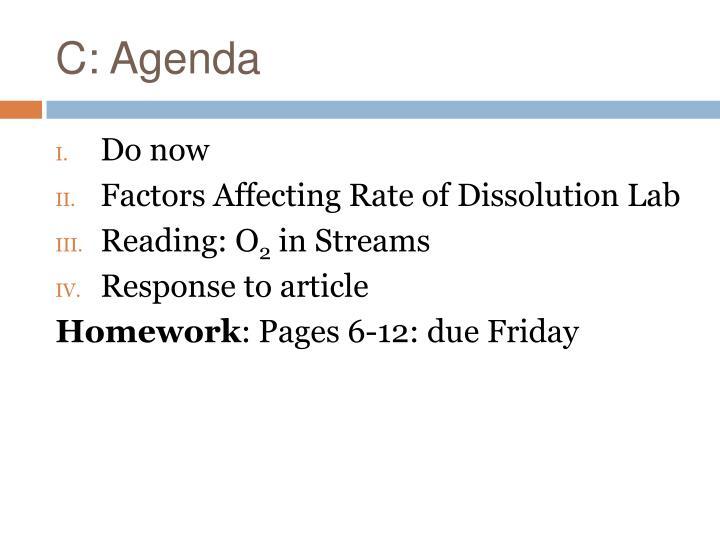 C: Agenda