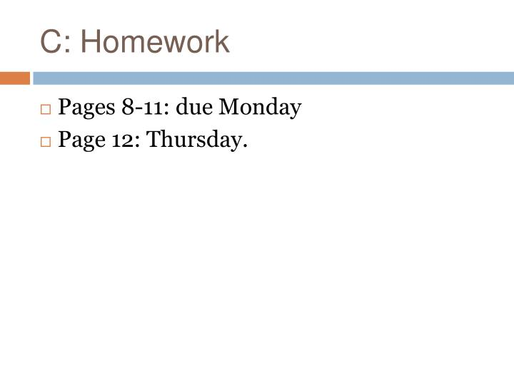 C: Homework