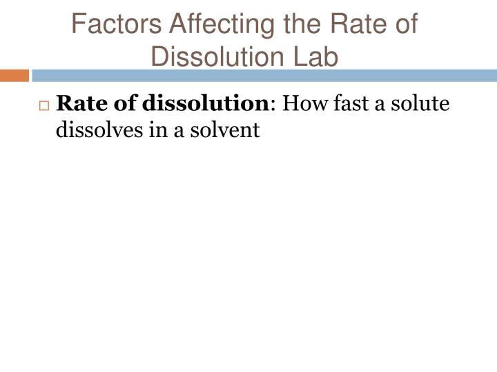 Factors Affecting the Rate of Dissolution Lab