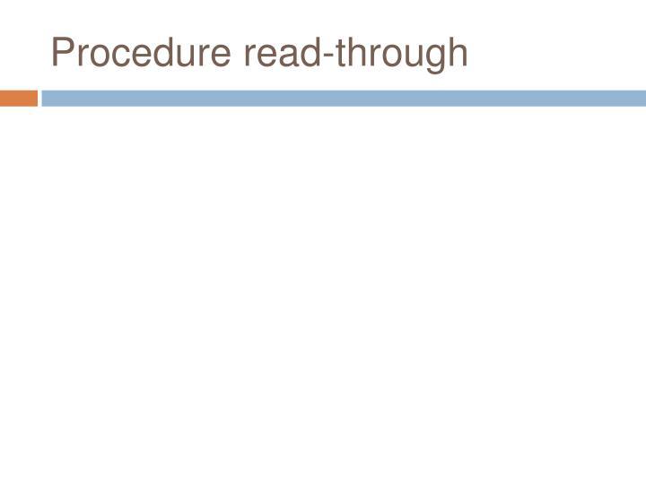 Procedure read-through