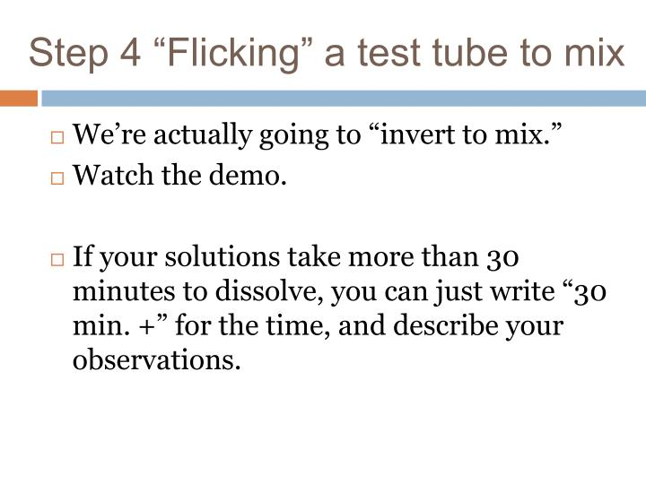 "Step 4 ""Flicking"" a test tube to mix"