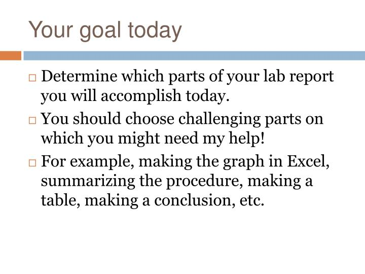 Your goal today