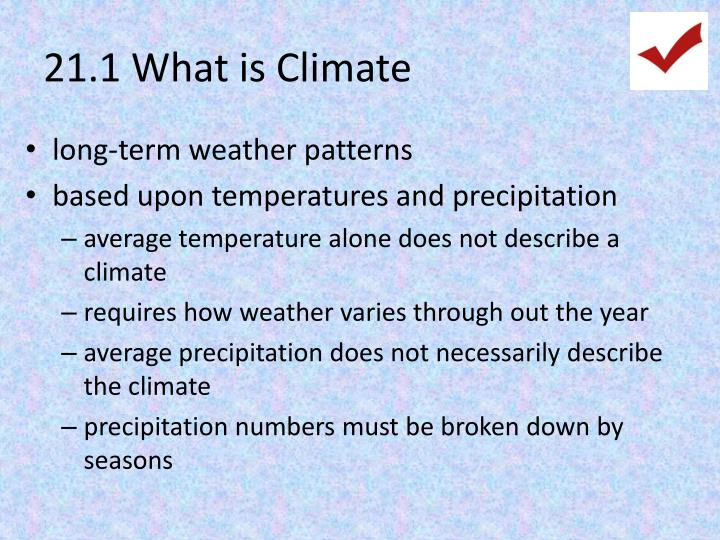 21.1 What is Climate