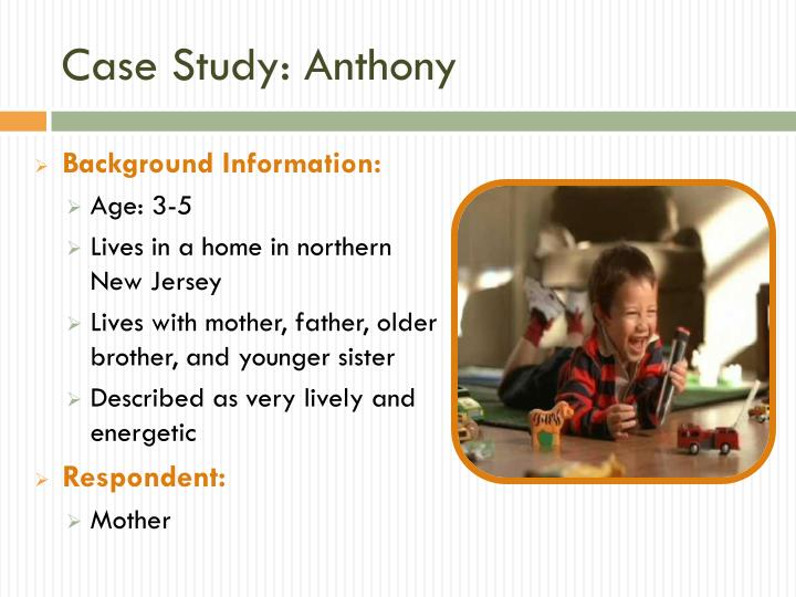 Case Study: Anthony