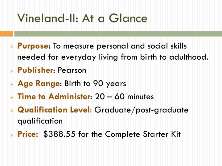 Vineland-II: At a Glance