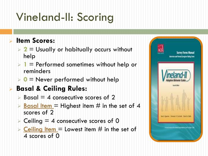 Vineland-II: Scoring