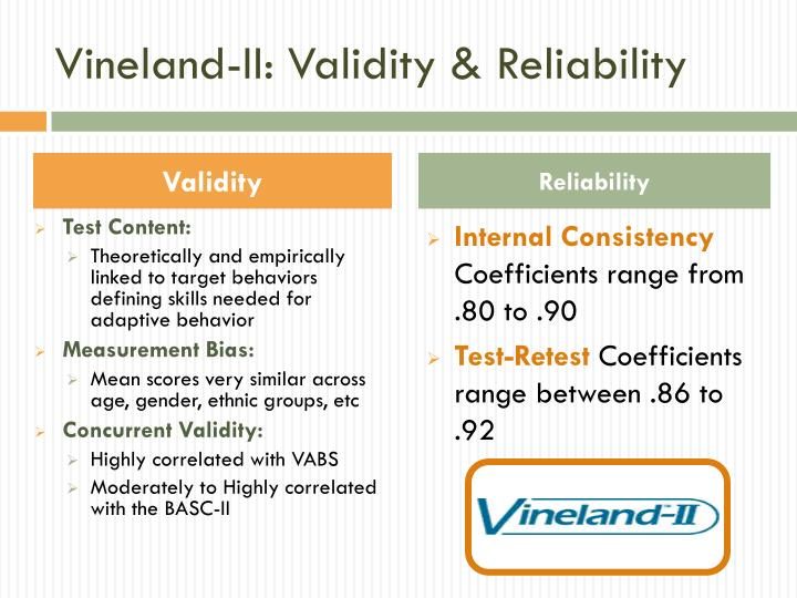 Vineland-II: Validity & Reliability