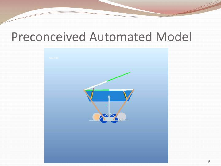 Preconceived Automated Model