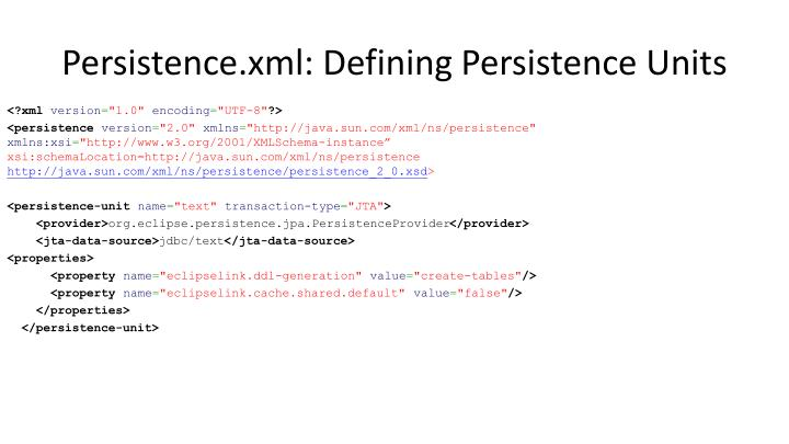 Persistence.xml: Defining Persistence Units