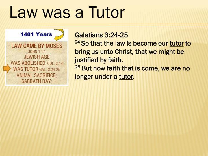 Law was a Tutor