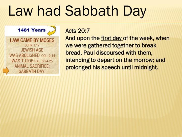 Law had Sabbath Day