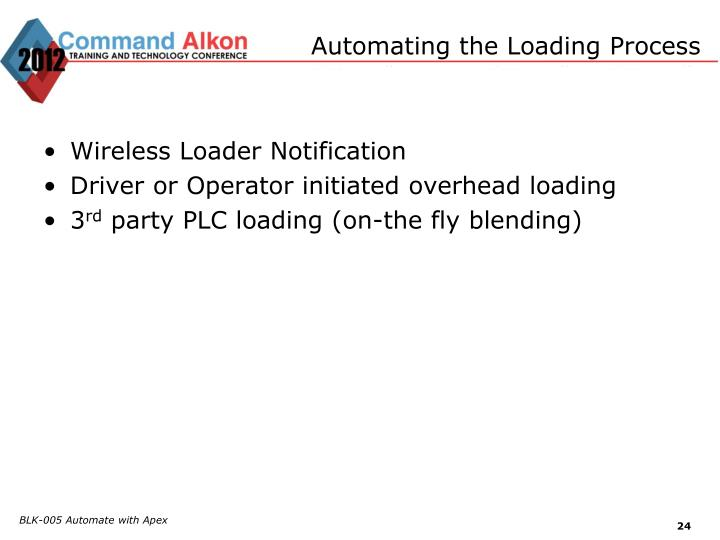Automating the Loading Process