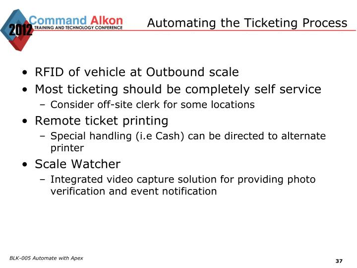 Automating the Ticketing Process
