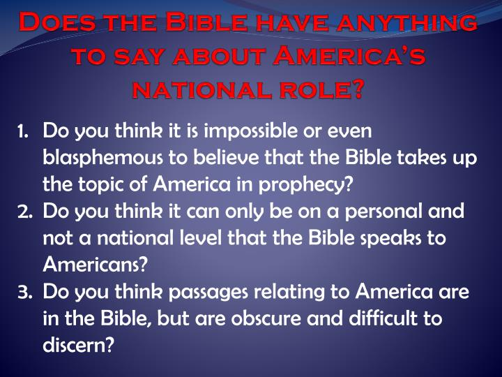 Does the Bible have anything to say about America's national role?