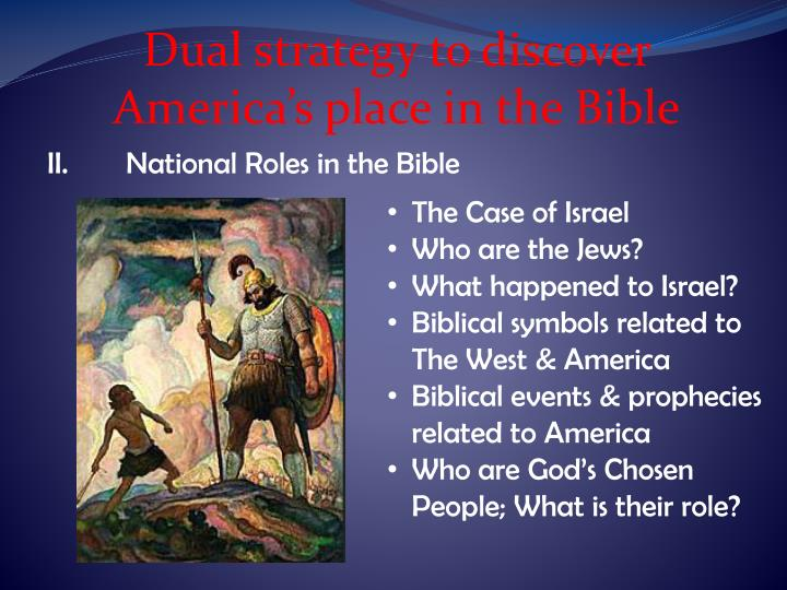Dual strategy to discover America's place in the Bible