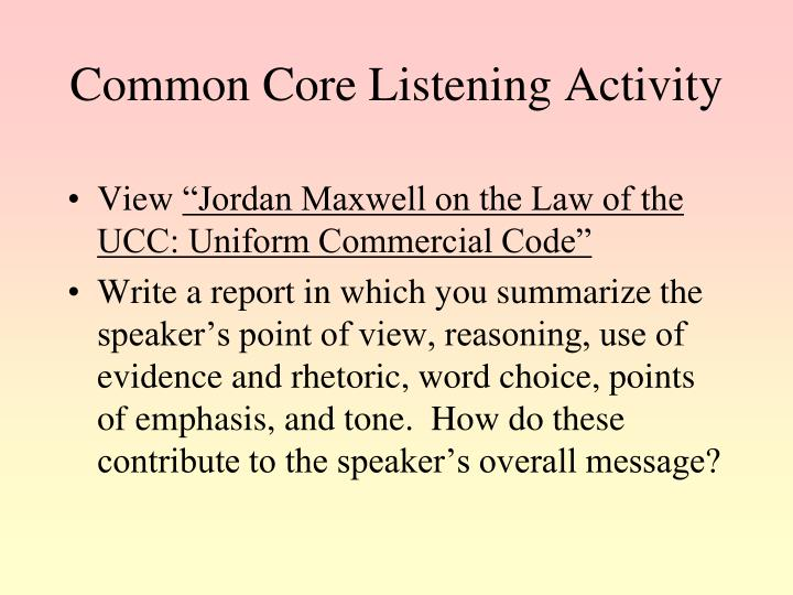 Common Core Listening Activity