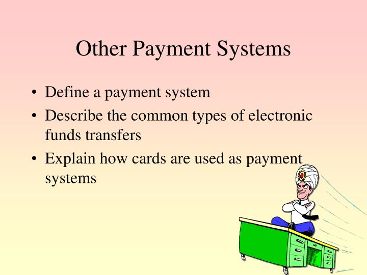 Other Payment Systems