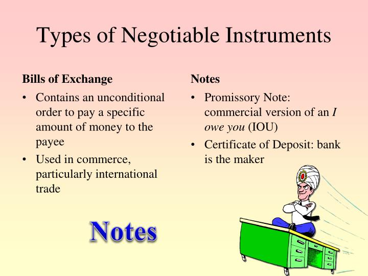Types of Negotiable Instruments