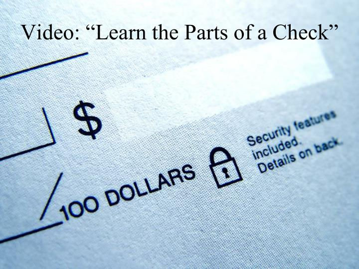 "Video: ""Learn the Parts of a Check"""
