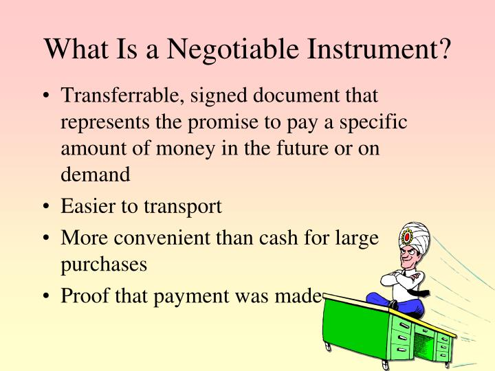 What Is a Negotiable Instrument?
