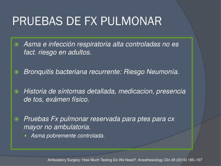 PRUEBAS DE FX PULMONAR