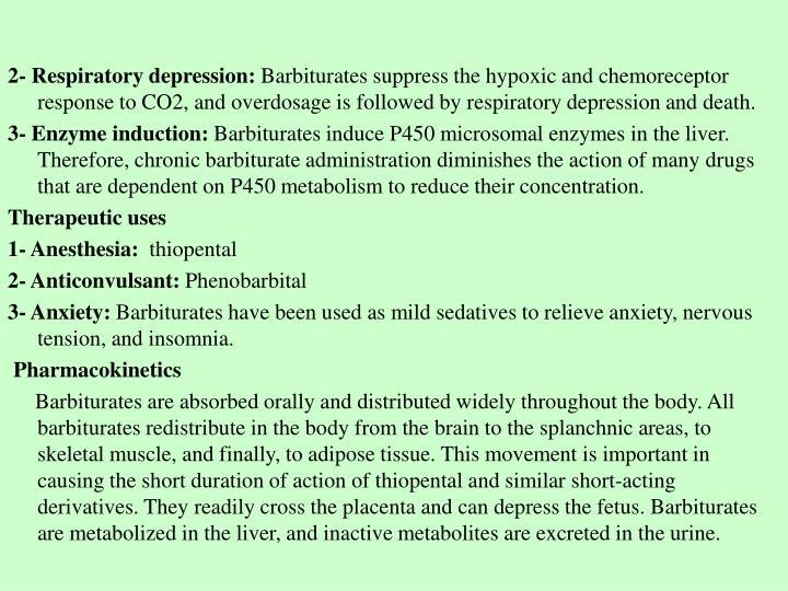 2- Respiratory depression: