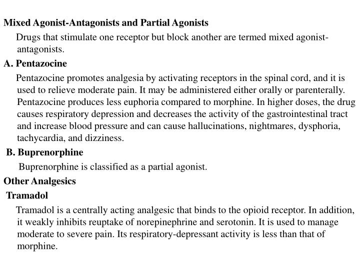 Mixed Agonist-Antagonists and Partial Agonists