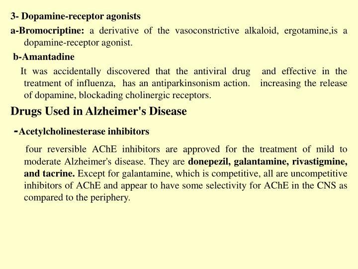 3- Dopamine-receptor agonists